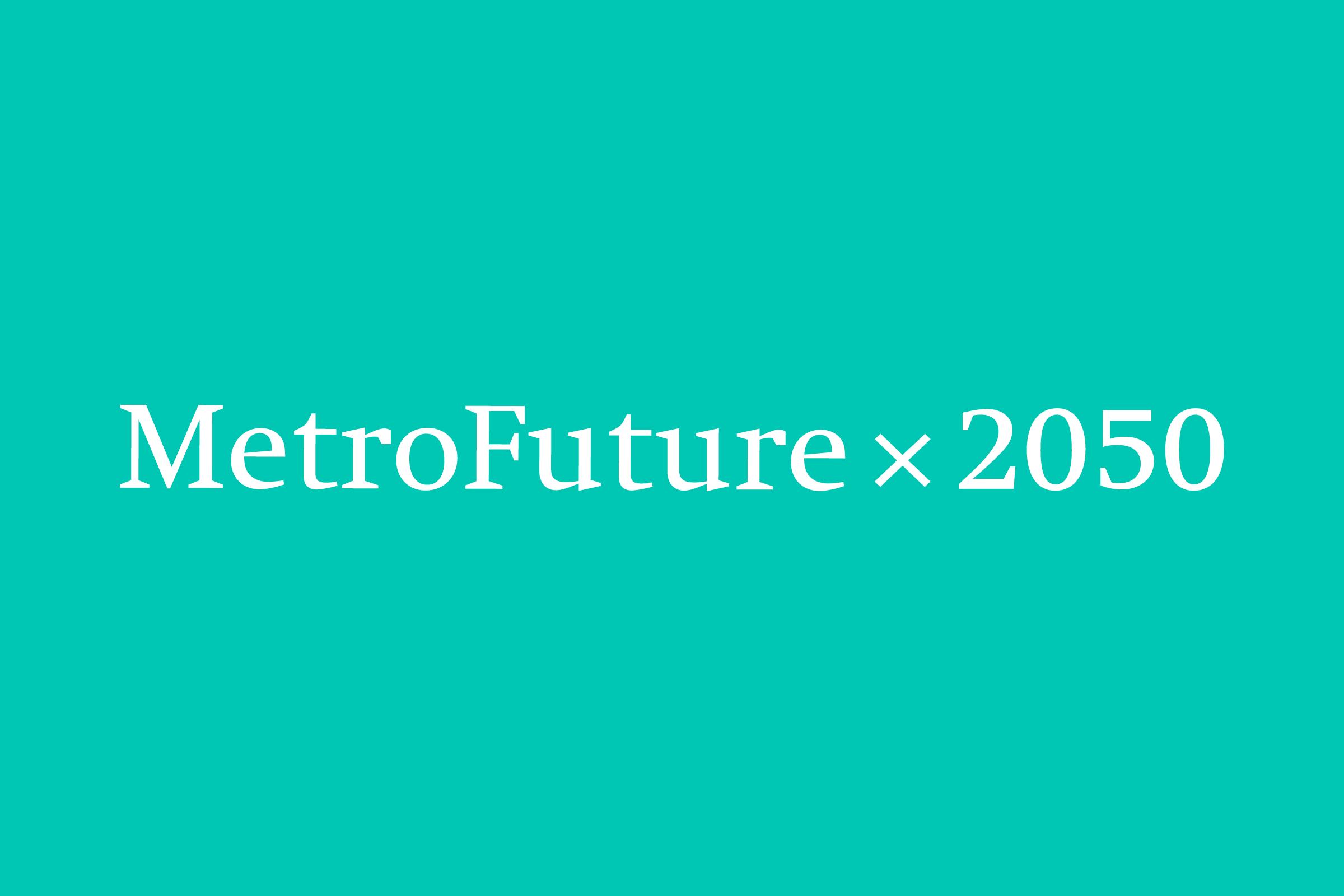 MetroFuture